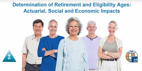 The Institute and IAA have collaborated on a video overview of the actuarial, social and economic impacts to retirement and eligibility ages