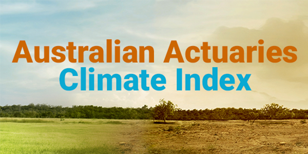 We are excited to announce the launch of the new Australian Actuaries Climate Index! Visit the website now.