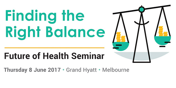 Registration now open for the upcoming Future of Health Seminar - to be held Thursday June 8 2017 in Melbourne.
